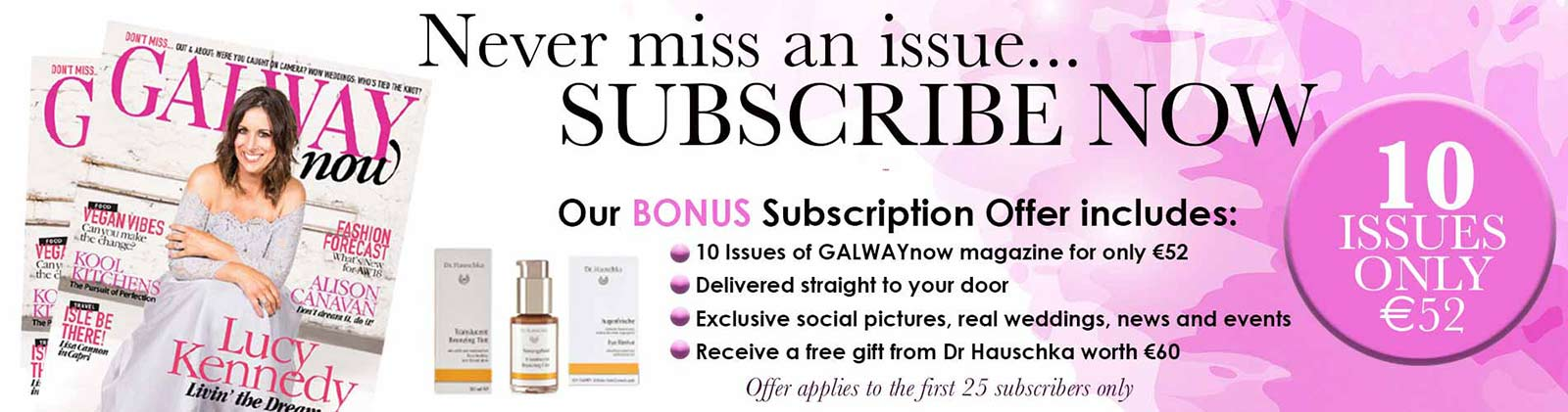 subscribe to Galway now magazine