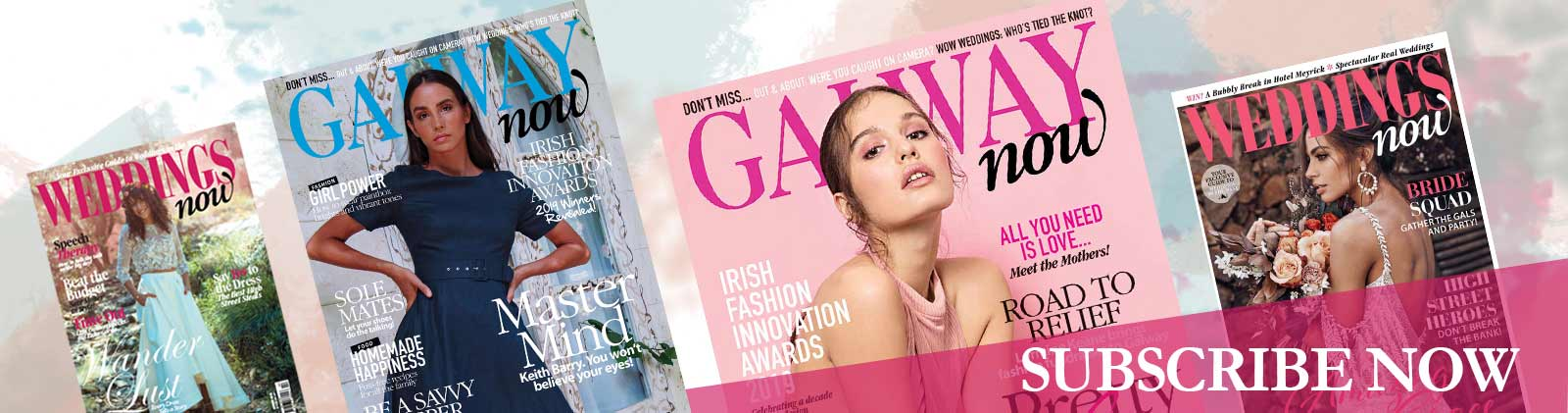 Buy a subscription to Galway now Magazine