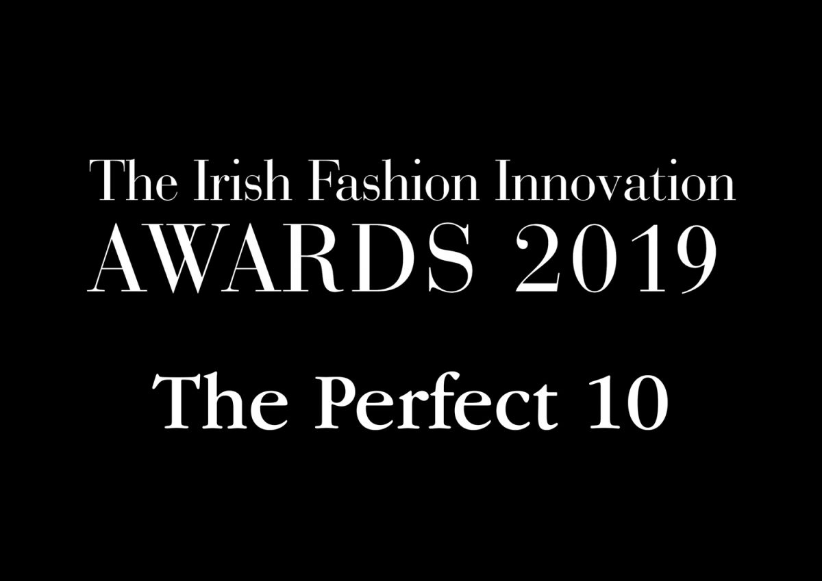 The Perfect 10 Irish Fashion Innovation Awards